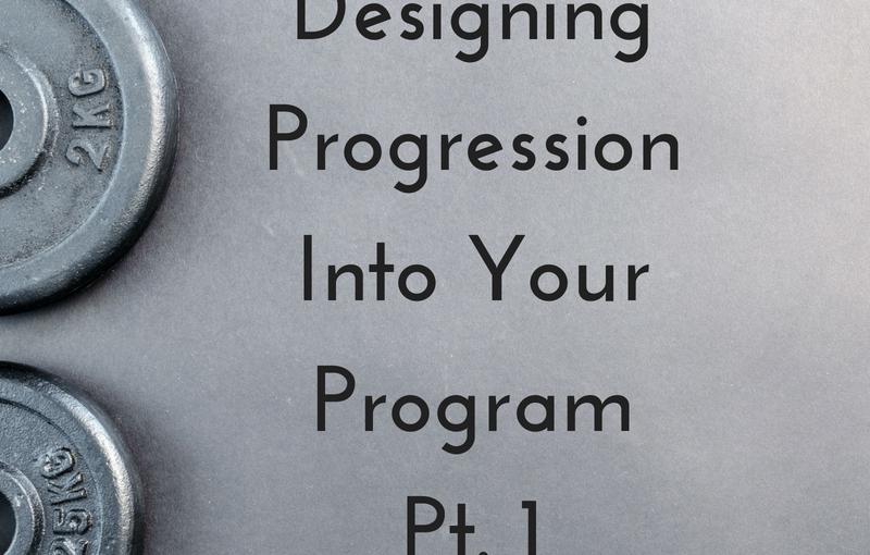 Designing Progression Into Your Program Pt.1